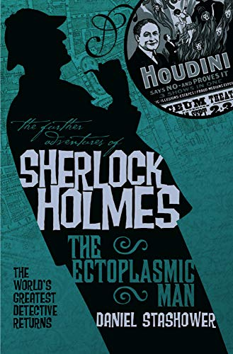 The Ectoplasmic Man (The Further Adventures of Sherlock Holmes)