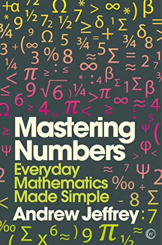 Mastering Numbers: Everyday Mathematics Made Simple (Mindzone)