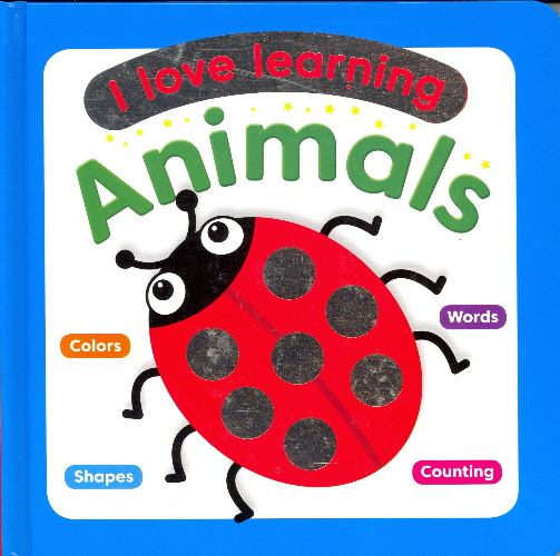 Animals (I Love Learning)