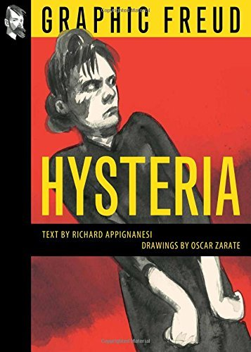 Hysteria (Graphic Freud Series)