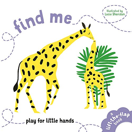 Find Me: Play for Little Hands Lift-the-Flap Book
