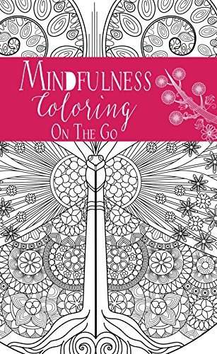 Mindfulness: Coloring On the Go