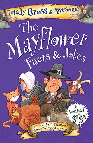 The Mayflower Facts & Jokes (Totally Gross & Awesome)