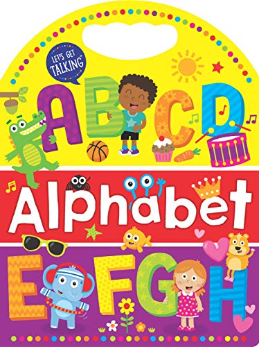 Alphabet: Handle Board Book (Let's Get Talking)