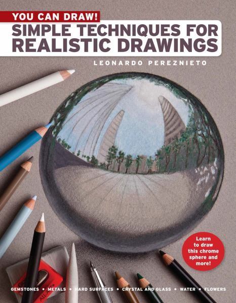 Simple Techniques for Realistic Drawings (You Can Draw!)