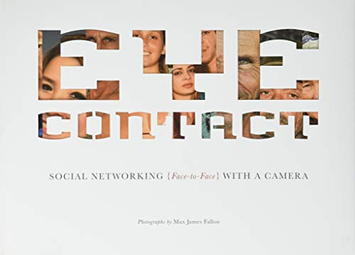 Eye Contact: Social Networking (Face to Face) with a Camera
