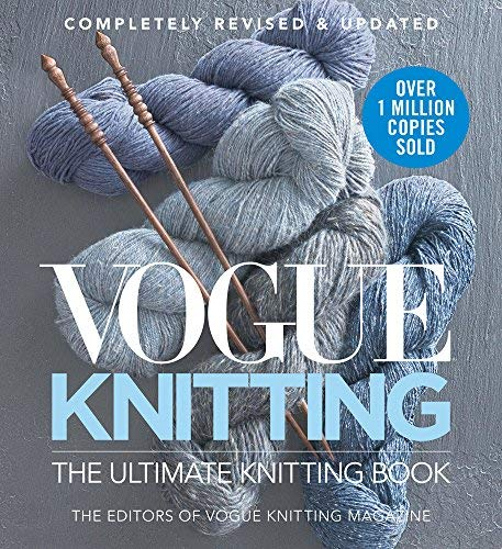 Vogue Knitting: The Ultimate Knitting Book (Revised & Updated)