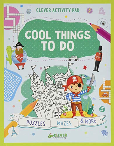 Cool Things To Do: Puzzles, Mazes & More (Clever Activity Pad)