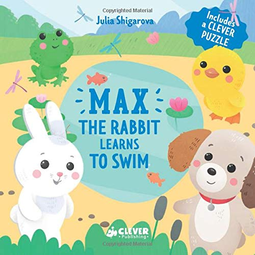 Max The Rabbit Learns To Swim (Clever Puzzle Books)