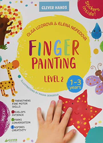 Finger Painting: Level 2 (Clever Hands Ages 1-3)