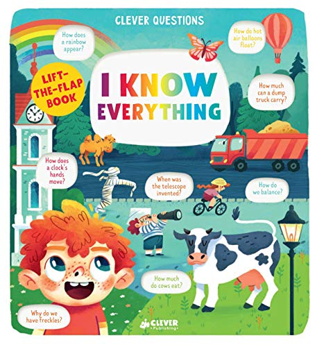 I Know Everything: Lift-the-Flap (Clever Questions)