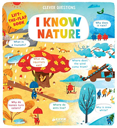 I Know Nature: Lift-the-flap Book (Clever Questions)