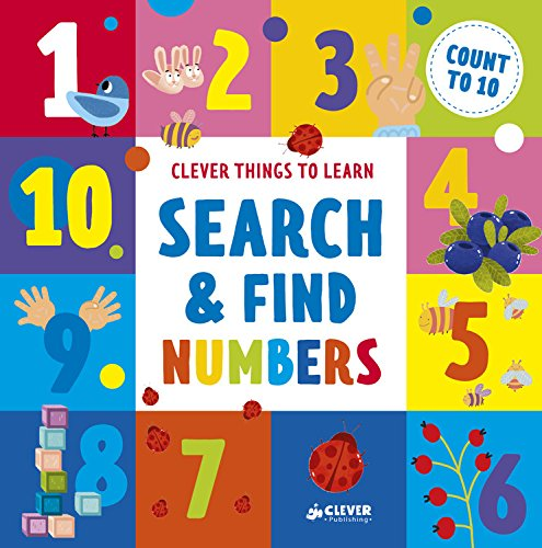 Search and Find Numbers: Count To 10 (Clever Things To Learn)
