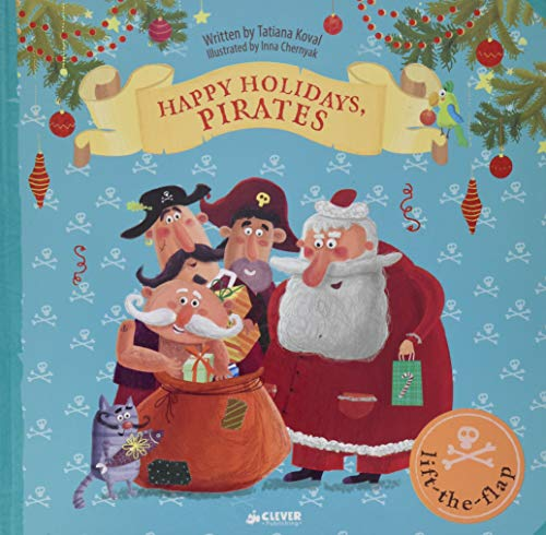 Happy Holidays, Pirates: Lift-the-flap Book (Clever Flaps)