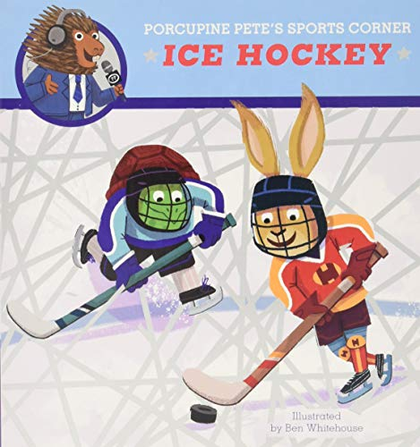 Ice Hockey (Porcupine Pete's Sports Corner)