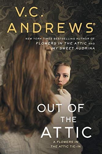 Out of the Attic (Dollanganger, Bk. 10)
