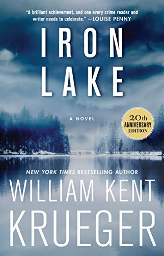 Iron Lake (Cork O'Connor Mystery, Bk. 1, 20th Anniversary Edition)