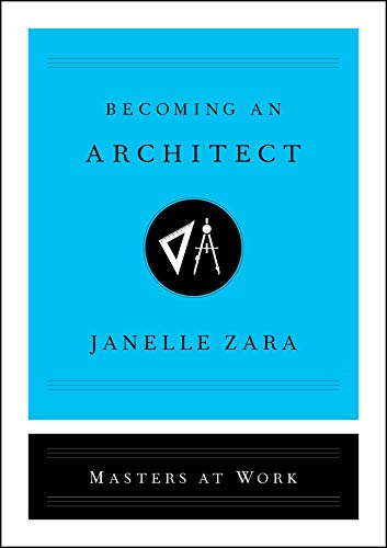 Becoming an Architect (Masters at Work)
