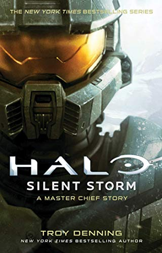 Silent Storm: A Master Chief Story (Halo)