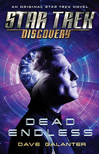 Dead Endless (Star Trek: Discovery, Bk. 6)