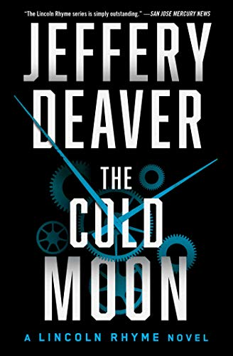 The Cold Moon (Lincoln Rhyme Novel, Bk. 7)