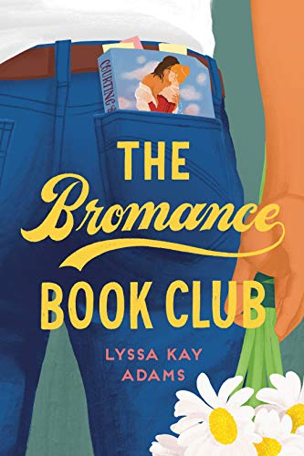 The Bromance Book Club (Bromance Book Club, Bk. 1)