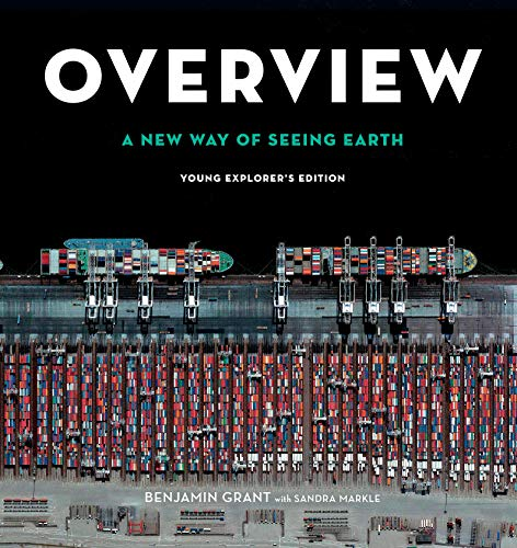 Overview: A New Way of Seeing Earth