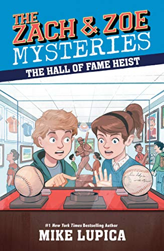 The Hall of Fame Heist (The Zach and Zoe Mysteries)
