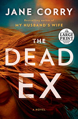 The Dead Ex (Large Print)