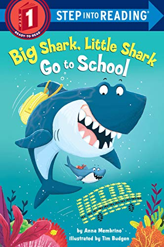 Big Shark, Little Shark Go to School (Step into Reading, Level 1)