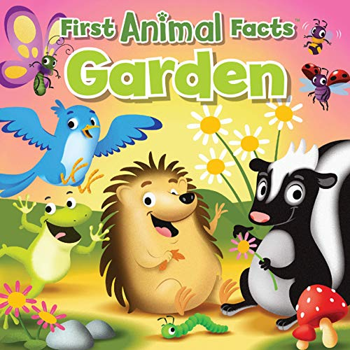 Garden (First Animal Facts)