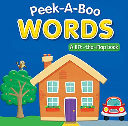 Peek-A-Boo Words: A Lift-the-Flap Book