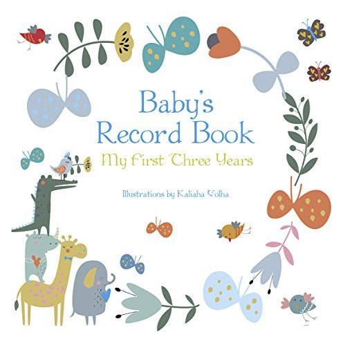 Baby's Record Book (Boy): My First Three Years