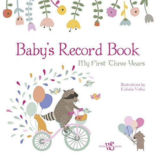 Baby's Record Book (Girl): My First Three Years
