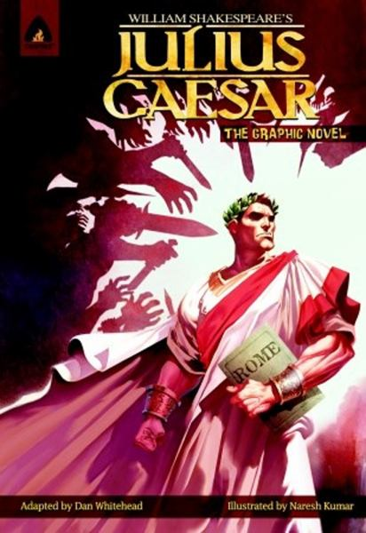 Julius Caesar: The Graphic Novel (Campfire Graphic Novels)